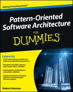 Hanmer, Robert - Pattern-Oriented Software Architecture For Dummies, e-kirja