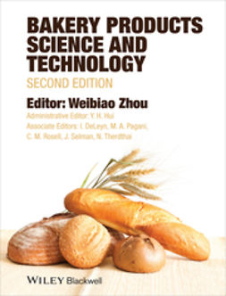 Hui, Y. H. - Bakery Products Science and Technology, e-kirja