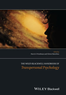 Friedman, Harris - The Wiley-Blackwell Handbook of Transpersonal Psychology, e-bok