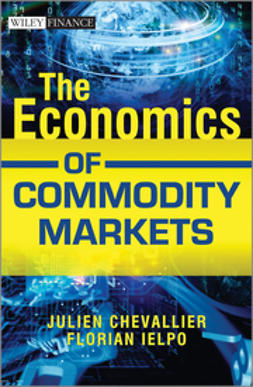 Chevallier, Julien - The Economics of Commodity Markets, ebook