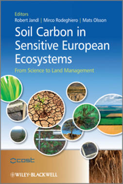 Jandl, Robert - Soil Carbon in Sensitive European Ecosystems: From Science to Land Management, ebook