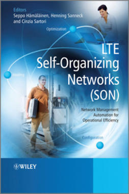 H?m?l?inen, Seppo - LTE Self-Organising Networks (SON): Network Management Automation for Operational Efficiency, ebook