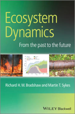 Bradshaw, Richard - Ecosystem Dynamics: From the Past to the Future, ebook