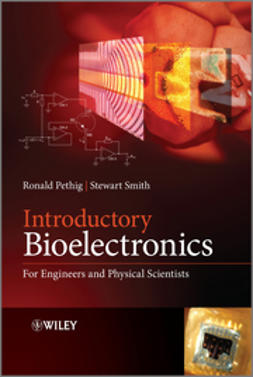 Pethig, Ronald R. - Introductory Bioelectronics: For Engineers and Physical Scientists, e-bok