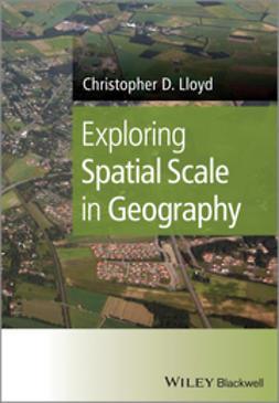 Lloyd, Christopher D. - Exploring Spatial Scale, ebook