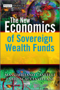 Castelli, Massimiliano - The New Economics of Sovereign Wealth Funds, e-kirja