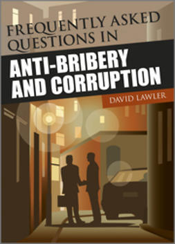Lawler, David - Frequently Asked Questions on Anti-Bribery and Corruption, e-bok