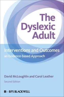 Leather, Carol - The Dyslexic Adult: Interventions and Outcomes - An Evidence-based Approach, e-bok