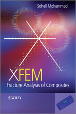 Mohammadi, Soheil - XFEM Fracture Analysis of Composites, ebook