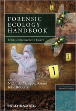 M?rquez-Grant, Nicholas - Forensic Ecology Handbook: From Crime Scene to Court, ebook