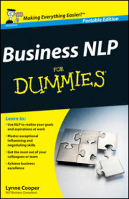 Cooper, Lynne - Business NLP For Dummies<sup>&#174;</sup>, UK Edition, e-bok