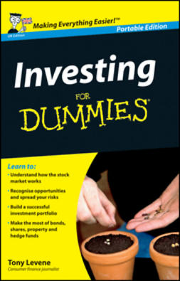 Levene, Tony - Investing For Dummies<sup>&#174;</sup>, UK Edition, e-kirja