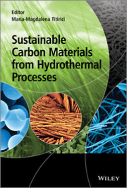 Titirici, Maria-Magdalena - Sustainable Carbon Materials from Hydrothermal Processes, e-bok