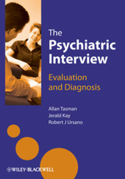 Tasman, Allan - The Psychiatric Interview: Evaluation and Diagnosis, e-bok