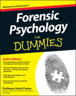Canter, David - Forensic Psychology For Dummies, ebook