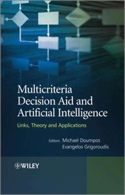 Doumpos, Michael - Multicriteria Decision Aid and Artificial Intelligence: Links, Theory and Applications, ebook