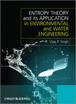 Singh, Vijay P. - Entropy Theory and its Application in Environmental and Water Engineering, ebook