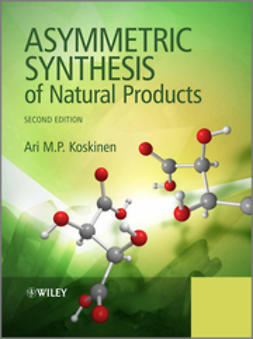 Koskinen, Ari M. P. - Asymmetric Synthesis of Natural Products, e-kirja