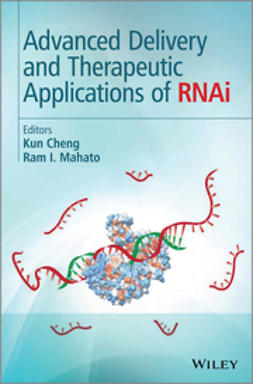 Cheng, Kun - Advanced Delivery and Therapeutic Applications of RNAi, ebook