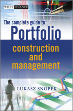 Snopek, Lukasz - The Complete Guide to Portfolio Construction and  Management, ebook