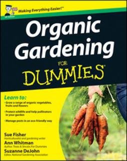 Fisher, Sue - Organic Gardening for Dummies, UK Edition, e-kirja