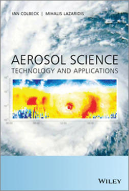 Colbeck, Ian - Aerosol Science: Technology and Applications, ebook