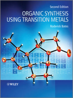 Bates, Roderick - Organic Synthesis Using Transition Metals, ebook