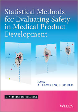 Gould, A. Lawrence - Statistical Methods for Evaluating Safety in Medical Product Development, e-kirja