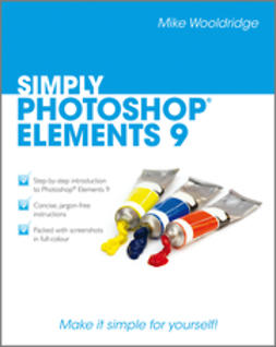 Wooldridge, Mike - Simply Photoshop<sup>&#174;</sup> Elements 9, e-bok