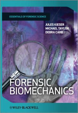 Kieser, Jules - Forensic Biomechanics, ebook