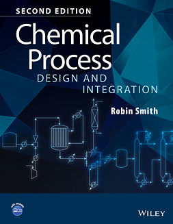 Smith, Robin - Chemical Process Design and Integration, ebook