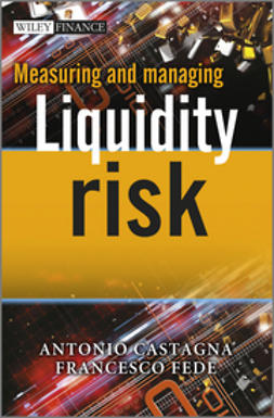 Castagna, Antonio - Measuring and Managing Liquidity Risk, ebook