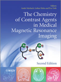Merbach, Andre S. - The Chemistry of Contrast Agents in Medical Magnetic Resonance Imaging, e-kirja
