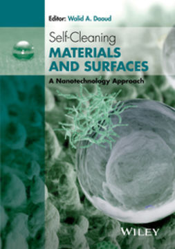 Daoud, Walid A. - Self-Cleaning Materials and Surfaces: A Nanotechnology Approach, ebook