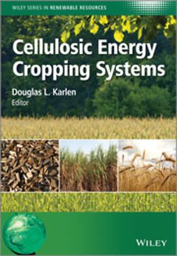 Karlen, Douglas L. - Cellulosic Energy Cropping Systems, e-bok