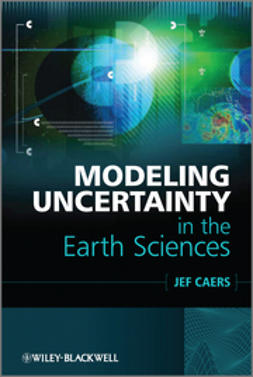 Caers, Jef - Modeling Uncertainty in the Earth Sciences, ebook