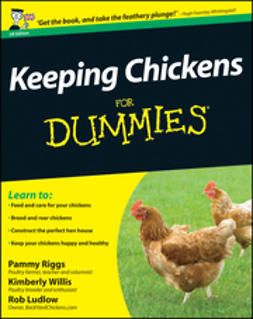 Riggs, Pammy - Keeping Chickens For Dummies, ebook