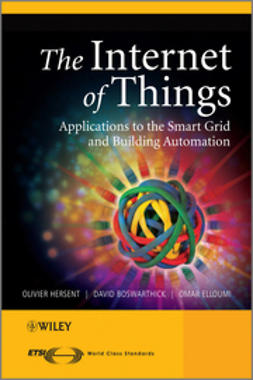 Hersent, Olivier - The Internet of Things: Key Applications and Protocols, ebook