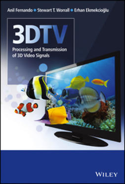 Fernando, Anil - 3DTV: Processing and Transmission of 3D Video Signals, ebook