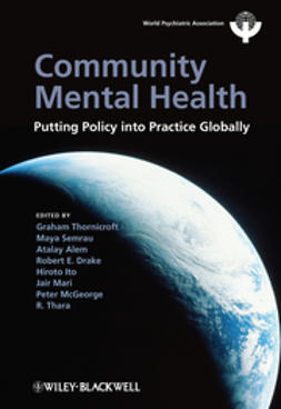 Thornicroft, Graham - Community Mental Health: Putting Policy Into Practice Globally, e-bok