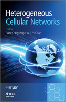 Hu, Rose Qingyang - Heterogeneous Cellular Networks, ebook