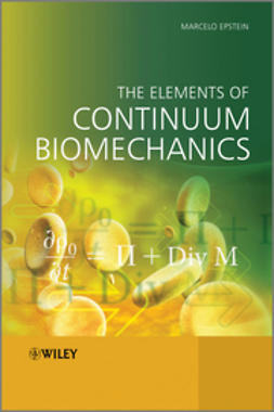 Epstein, Marcelo - The Elements of Continuum Biomechanics, ebook