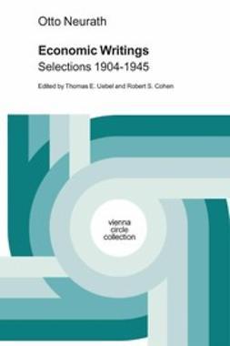 Otto Neurath Economic Writings Selections 1904–1945