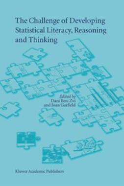 Ben-Zvi, Dani - The Challenge of Developing Statistical Literacy, Reasoning and Thinking, ebook