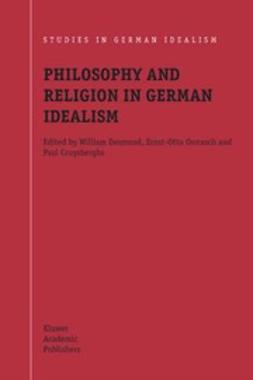 Cruysberghs, Paul - Philosophy and Religion in German Idealism, e-kirja