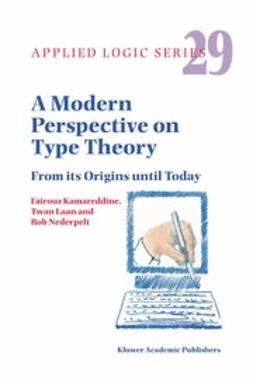 Kamareddine, Fairouz - A Modern Perspective on Type Theory, ebook