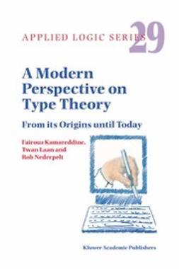 Kamareddine, Fairouz - A Modern Perspective on Type Theory, ebook