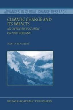 Beniston, Martin - Climatic Change and its Impacts, e-kirja