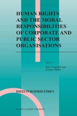 Campbell, Tom - Human Rights and the Moral Responsibilities of Corporate and Public Sector Organisations, ebook