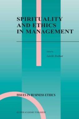 Zsolnai, László - Spirituality and Ethics in Management, ebook